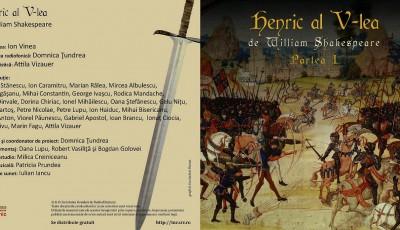 Premiul pentru cel mai bun spectacol de teatru radiofonic, la cea de-a XXIII ediţie a Galei Premiilor UNITER, a fost acordat aseară producţiei Societăţii Române de Radiodifuziune: Henric al V-lea, de William Shakespare.